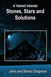 Stones, Stars and Solutions: A Vested Interest, Book 4