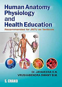 Human Anatomy  Physiology and Health Education  For JNTU  Book