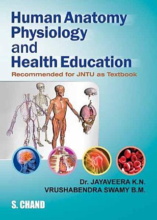 Human Anatomy  Physiology and Health Education  For JNTU  PDF
