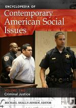 Encyclopedia of Contemporary American Social Issues [4 volumes]
