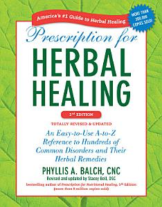 Prescription for Herbal Healing  2nd Edition Book