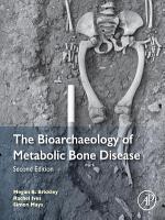 The Bioarchaeology of Metabolic Bone Disease PDF