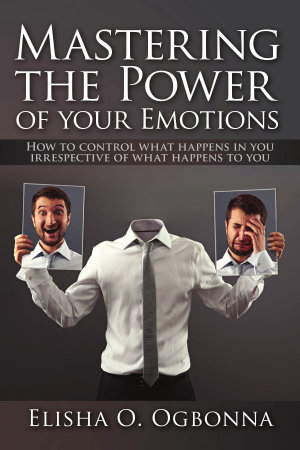 Mastering the Power of Your Emotions PDF