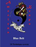 American Kenpo 24 Technique System Blue Belt