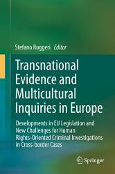 Transnational Evidence And Multicultural Inquiries In Europe Book PDF