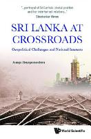 Sri Lanka At Crossroads  Geopolitical Challenges And National Interests PDF