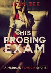 His Probing Exam