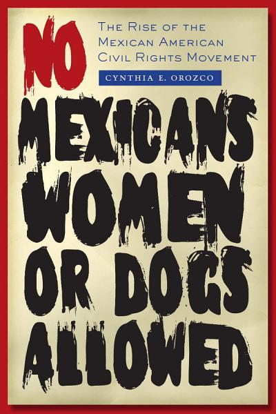 Download No Mexicans  Women  or Dogs Allowed Book