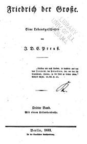 Friedrich der Grosse: Eine lebensgeschichte, Band 3