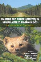 Martens and Fishers  Martes  in Human Altered Environments PDF