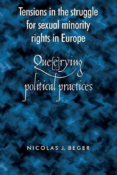 Tensions in the Struggle for Sexual Minority Rights in Europe PDF