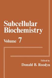 Subcellular Biochemistry: Volume 7