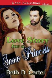 Love Story for a Snow Princess