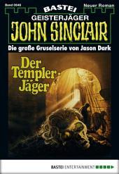 John Sinclair - Folge 0646: Der Templer-Jäger