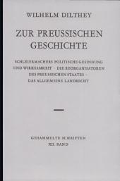 Gesammelte Schriften: Zur preussischen Geschichte. XII Band