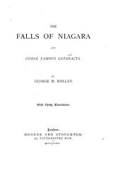 The Falls of Niagara and Other Famous Cataracts
