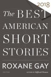 The Best American Short Stories 2018 PDF