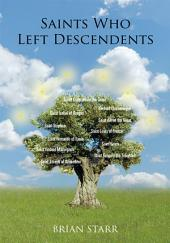 Saints Who Left Descendents