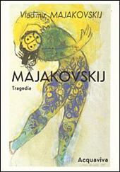 Majakovskij Tragedia