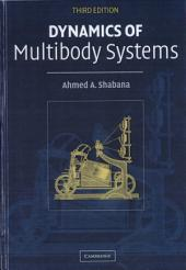 Dynamics of Multibody Systems: Edition 3