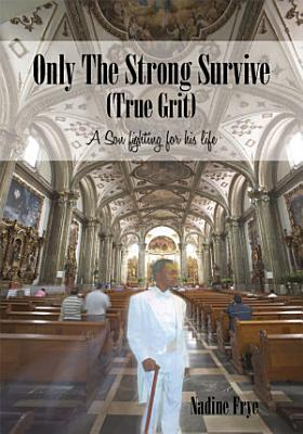 Only the Strong Survive  True Grit  PDF
