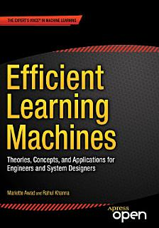 Efficient Learning Machines Book