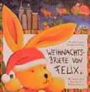 Weihnachtsbriefe von Felix PDF