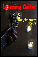 Learning Guitar For Beginners Kids PDF