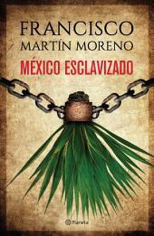 México esclavizado
