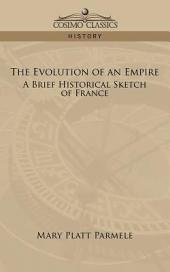 The Evolution of an Empire: A Brief His