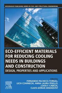 Eco efficient Materials for Reducing Cooling Needs in Buildings and Construction