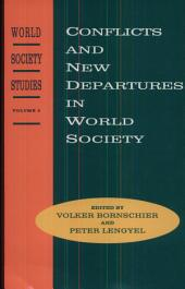 Conflicts and New Departures in World Society