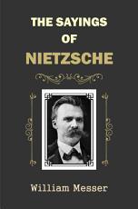 The Sayings of Nietzsche PDF