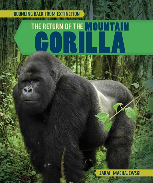 The Return of the Mountain Gorilla