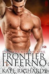 Frontier Inferno (Calendar Men - April)