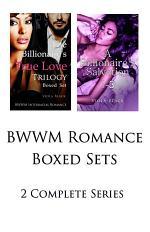 BWWM Romance Boxed Sets: The Billionaire's True Love\A Billionaire's Salvation (2 Complete Series)
