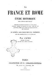 La France et Rome études historique 17., 18. et 19. siècles par Jung