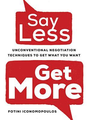 Say Less  Get More