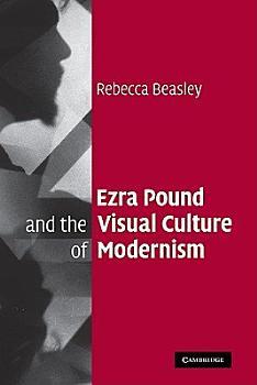 Ezra Pound and the Visual Culture of Modernism PDF