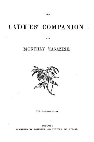 THE LADY S COMPANION AND MONTHLY MAGAZINE PDF