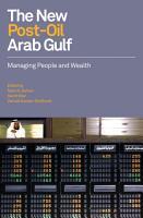 The New Post Oil Arab Gulf PDF