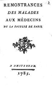 Remontrances des Maladies aux Medecins de la faculté de Paris