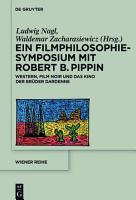 Ein Filmphilosophie Symposium mit Robert B  Pippin PDF