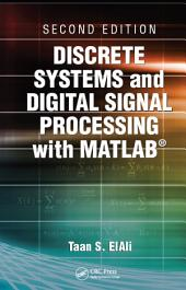 Discrete Systems and Digital Signal Processing with MATLAB, Second Edition: Edition 2
