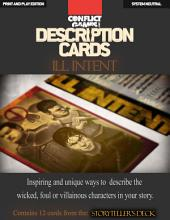 "Description Cards - Storytellers Deck - ILL INTENT excerpt - (Creative Inspiration for Writers, Storytellers and GMs).: Contains 12 Cards from the ""Description Cards - Storytellers Deck"""