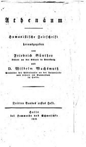 Athenäum: humanistische Zeitschrift, Band 3,Teil 1