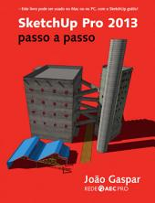 SketchUp Pro 2013 passo a passo