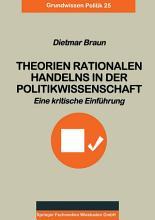 Theorien rationalen Handelns in der Politikwissenschaft PDF