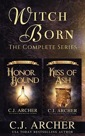 Witch Born  A Complete Fantasy Romance Series Box Set PDF
