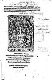 Herodoti Halicarnassei Thvrii Histori[a]e parentis memoratissimi Noue[m] Mus[a]e